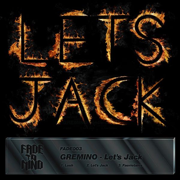 fade003-gremino-lets-jack
