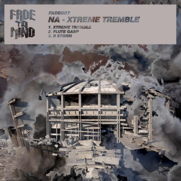 fade007-na-xtreme-tremble